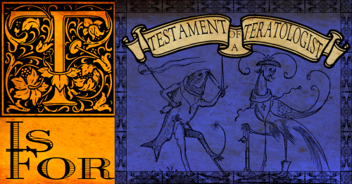 Testament of a Teratologist Banner